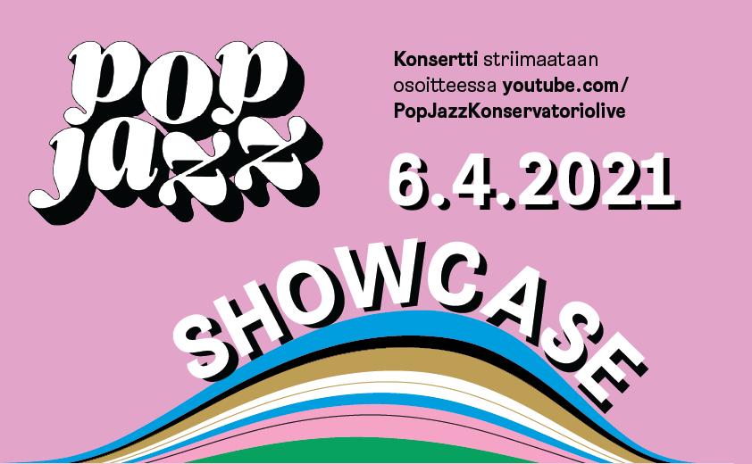 Pop & Jazz Fest 2021 Showcase juliste ilman kuvia
