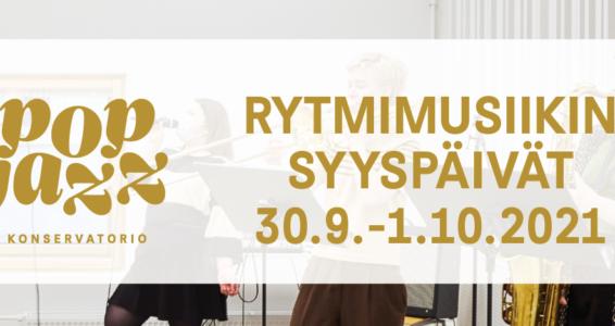 Rytmimusiikin syyspäivät Pop & Jazz Konservatoriolla 30.9.-1.10.2021